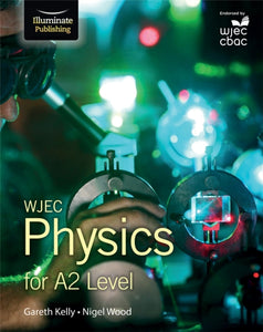 WJEC Physics for A2 : Student Book-9781908682598