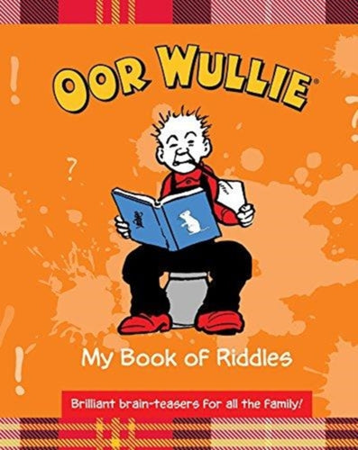 Oor Wullie's Book of Riddles-9781910230503