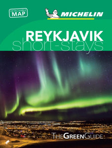Reykjavik - Michelin Green Guide Short Stays : Short Stay-9782067239951