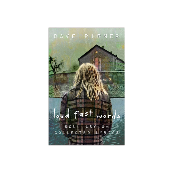 Dave Pirner - Loud Fast Words