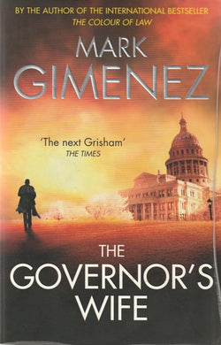 Mark Gimenez Governor's Wife  (Large Soft cover )