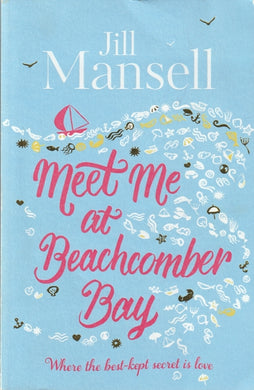 Jill Mansell Meet me at Beachcomber Bay (Large Soft cover)