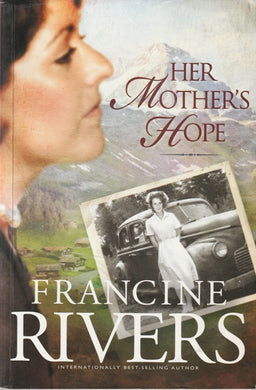 Francine Rivers Her Mother's hope  (Large soft cover)