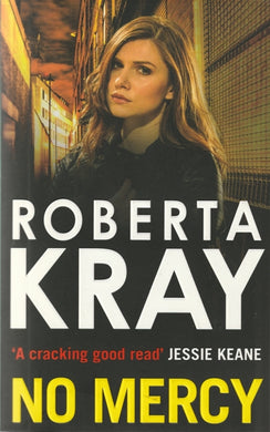 Roberta Kray No Mercy (Med soft cover)