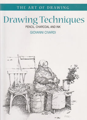 Giovanni Civardi Drawing Techniques  (Large Soft  cover)