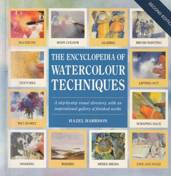 Hazel Harrison The Encyclopedia of Watercolour Techniques (Large Soft  cover)