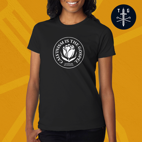 Calvinism is the gospel | Ladies' Dark T-Shirt