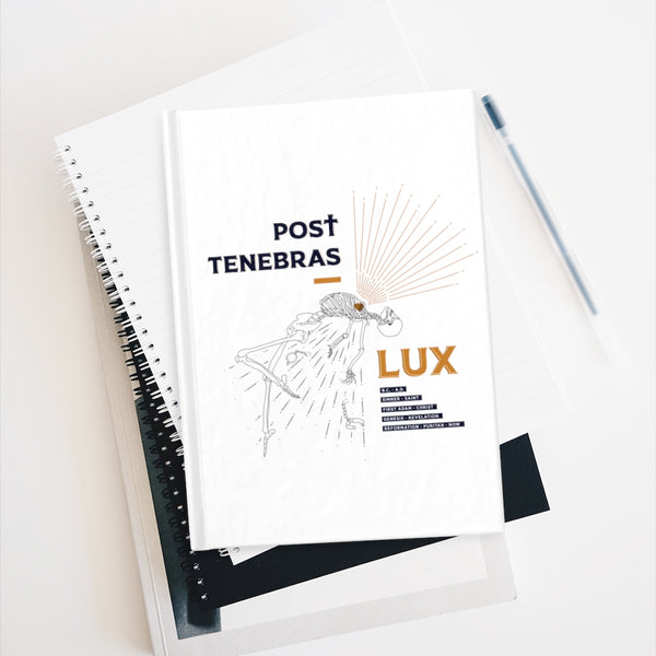 Post Tenebras LUX | Journal - Ruled Line