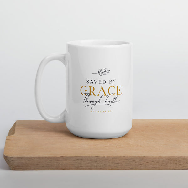 Saved By Grace Through Faith | Mug 11oz & 15oz