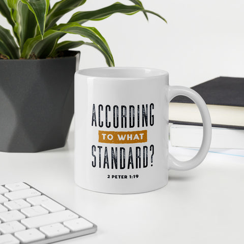 To what standard | 11 oz Mug