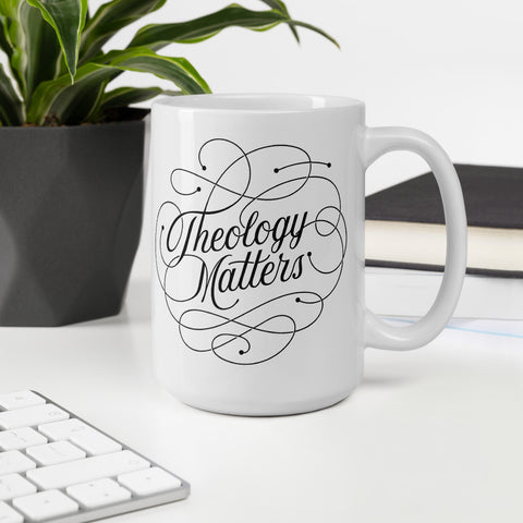 Theology Matters | Mug 11oz and 15oz
