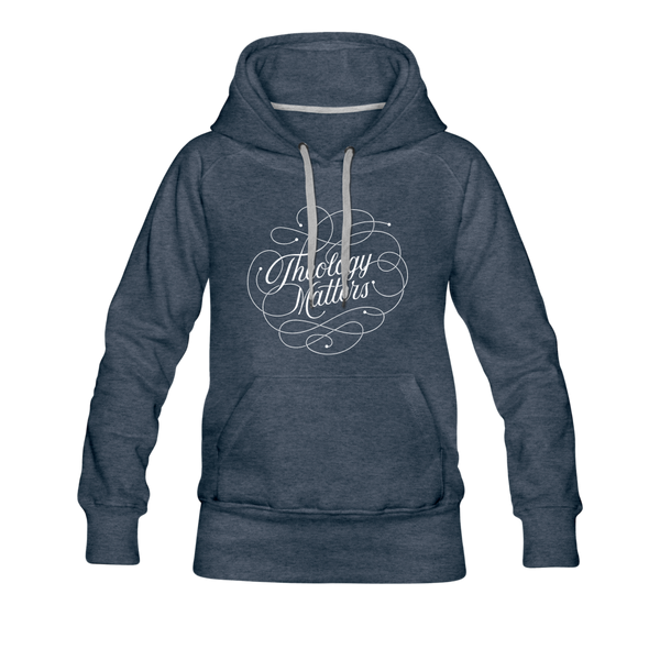 Theology matters | Ladies Premium Hoodie - heather denim