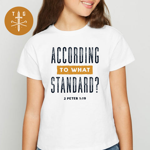 To what standard | Unisex Youth T-Shirt