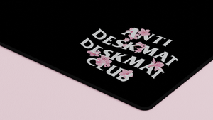 Anti Deskmat Deskmat Club (Group Buy)