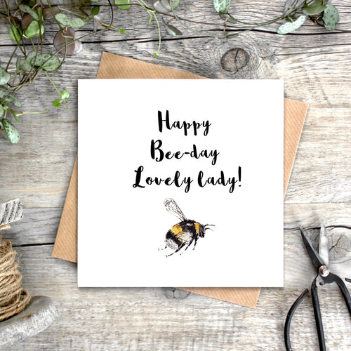 Happy Bee-day Lovely Lady Card