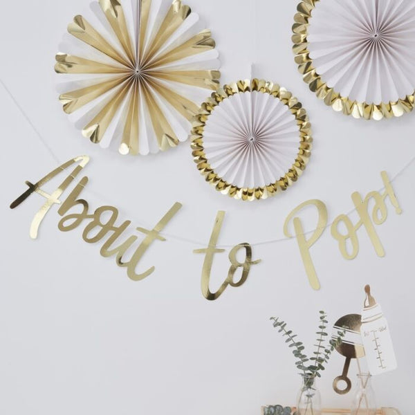 GOLD FOILED ABOUT TO POP BABY SHOWER BANNER