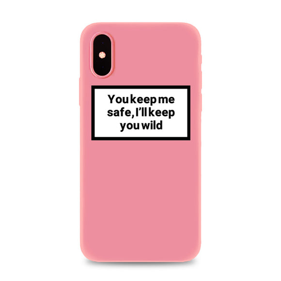 You keep me safe, i'll keep you wild iPhone Case - AntisocialCase