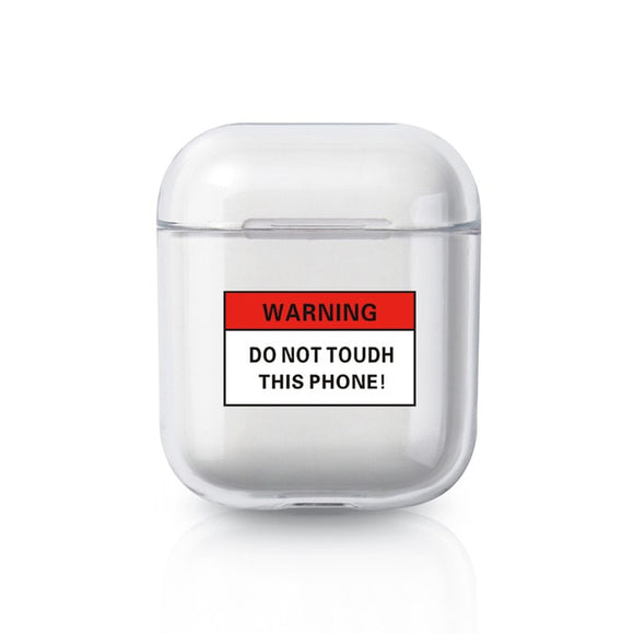 Do Not Touch Warning AirPods Case