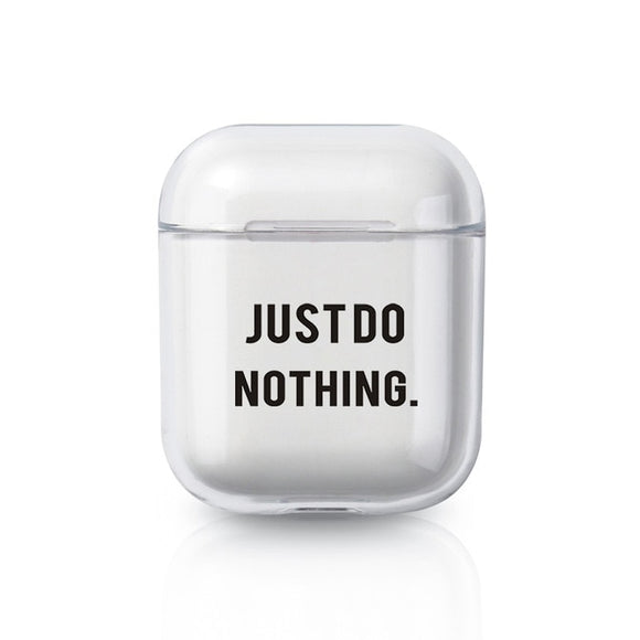Just Do Nothing AirPods Case