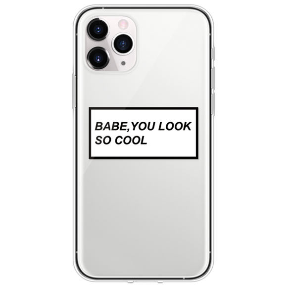 Babe You Look So Cool iPhone Case