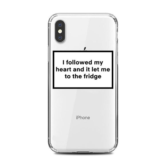I Followed My Heart to the Fridge Clear iPhone Case