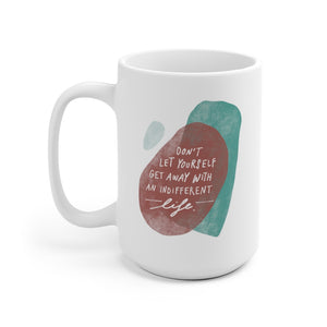Inspiring quote on trendy ceramic coffee mug, printed on both sides for lefties too!