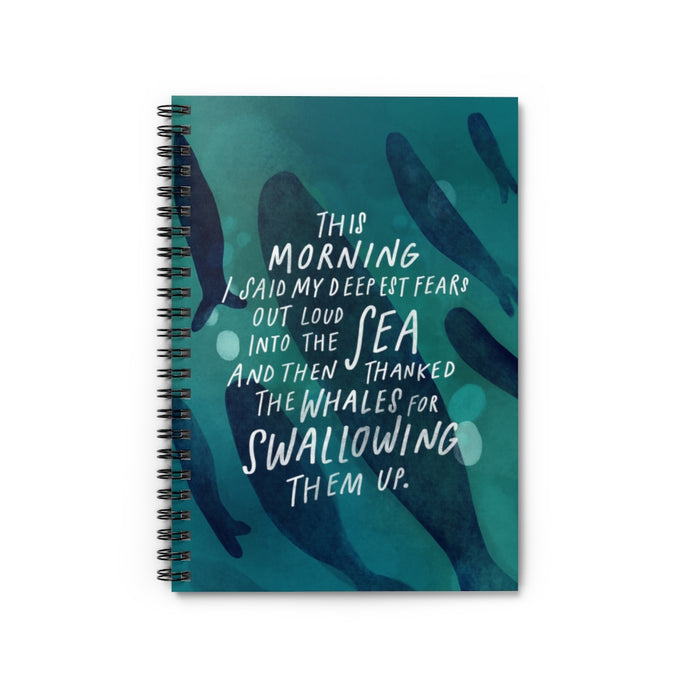 "Beautiful poem about facing fears, and art featuring whales, on 6"" x 8"" spiral notebook."