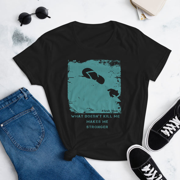 What Doesn't Kill Me Turquoise / Women's Fashion Fit T-Shirt / Colorful (A042F)