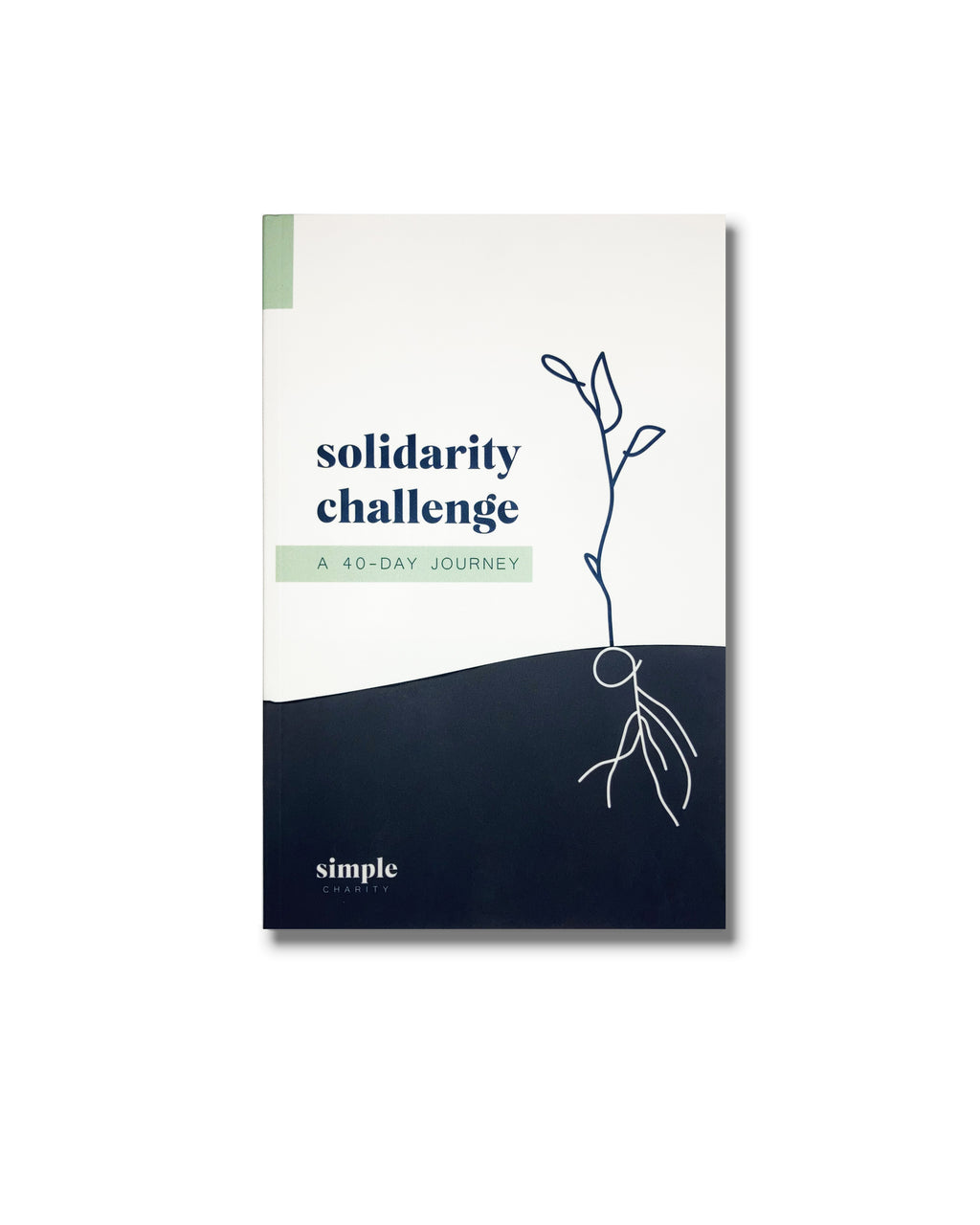 Solidarity Challenge: A 40-Day Journey