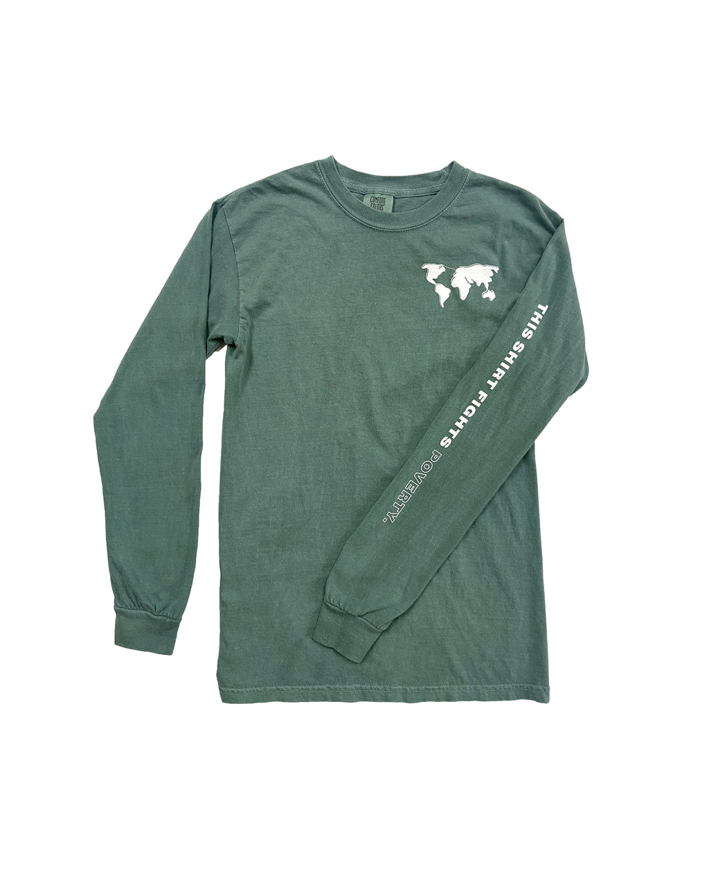 This Shirt Fights Poverty Comfort Colors Long Sleeve T-shirt