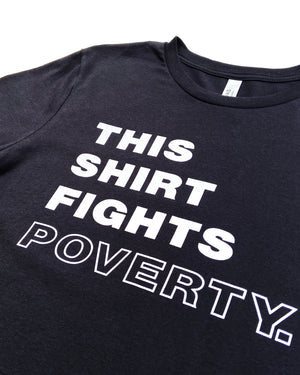 This Shirt Fights Poverty Super Soft T-shirt