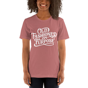 Old-Fashioned on Purpose Short-Sleeve T-Shirt