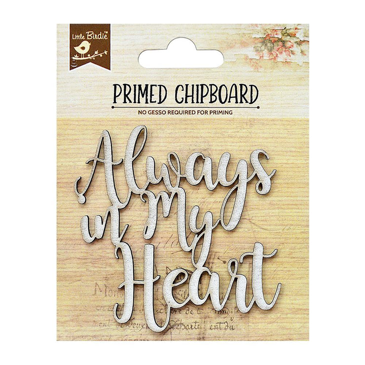 Primed Chipboard- In My Heart, 1Pc