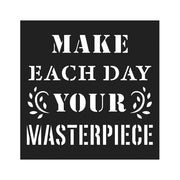 Stencil - Your Masterpiece, 4 x 4in, 1pc