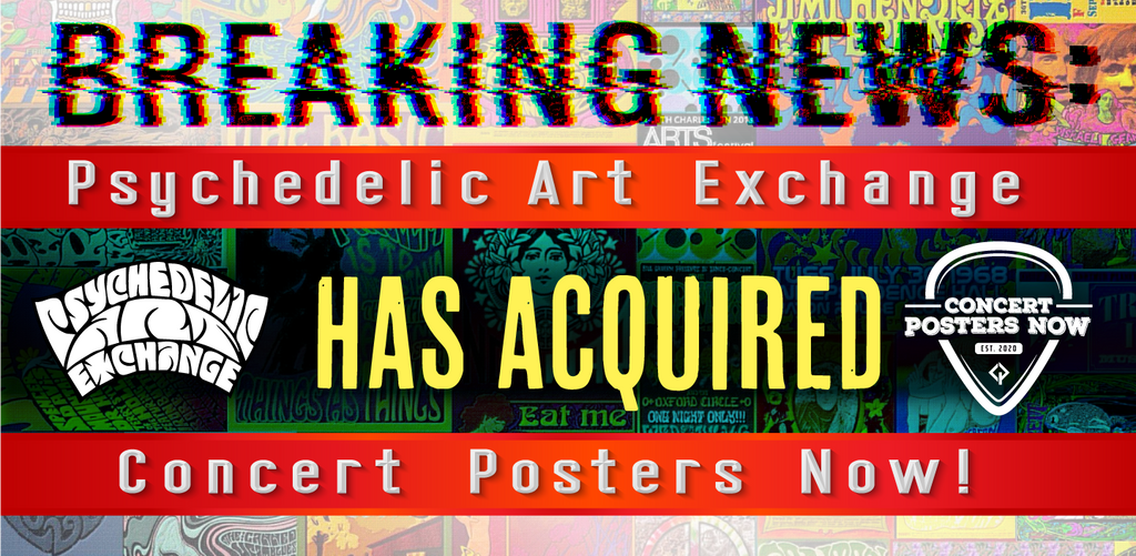 Concert Posters Now & Psychedelic Art Exchange are joining forces in a strategic alliance to bridge the culture.