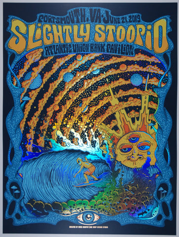 Slightly Stoopid Portsmouth/Virginia Beach June 21, 2019 Rainbow Mirror Foil