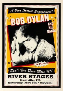 Bob Dylan River Stages May 5th Poster