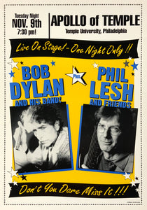 Bob Dylan With Phil Lesh Apollo of Temple November 9th Poster