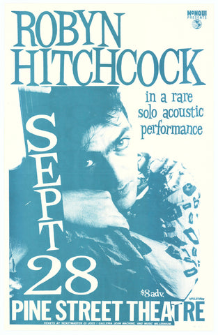 Robyn Hitchcock Pine Street Theatre September 28th Poster