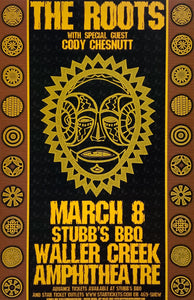 The Roots With Special Guest Cody Chesnutt Stubb's BBQ Waller Creek Amphitheatre March 8th Poster