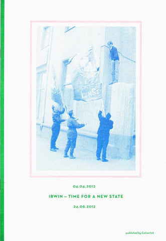 IRWIN – Time for a New State & NSK Folk Art