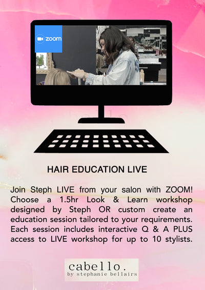 HAIR EDUCATION LIVE - ZOOM LOOK & LEARN