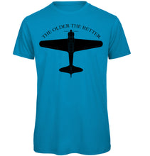 Load image into Gallery viewer, The Older The Better Aircraft T-Shirt