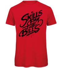 Load image into Gallery viewer, Skills pay Bills T-Shirt