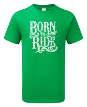 Load image into Gallery viewer, Born To Ride T-Shirt - Scattee