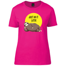 Load image into Gallery viewer, Sloth Just do it later T-Shirt