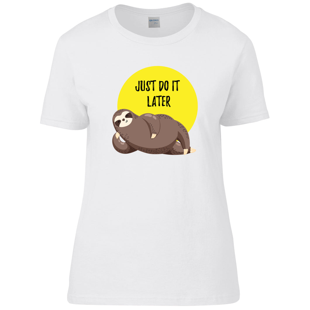 Sloth Just do it later T-Shirt