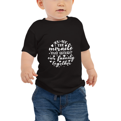 """You are the Miracle"" Baby Jersey Short Sleeve Tee #109"