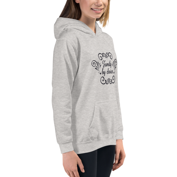 """Family by choice"" Kids Hoodie #136"