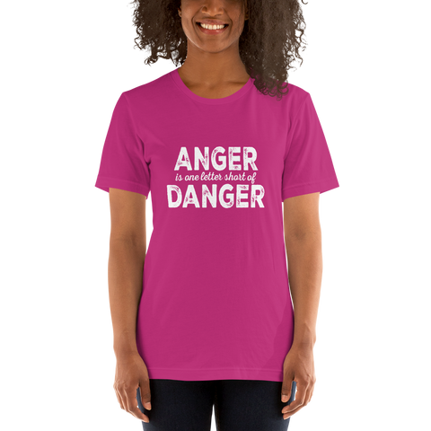 """ Anger/Danger"" Short-Sleeve Unisex T-Shirt #178"